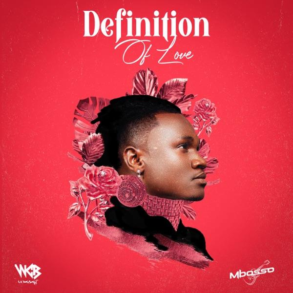 ALBUM: Mbosso – Definition of Love