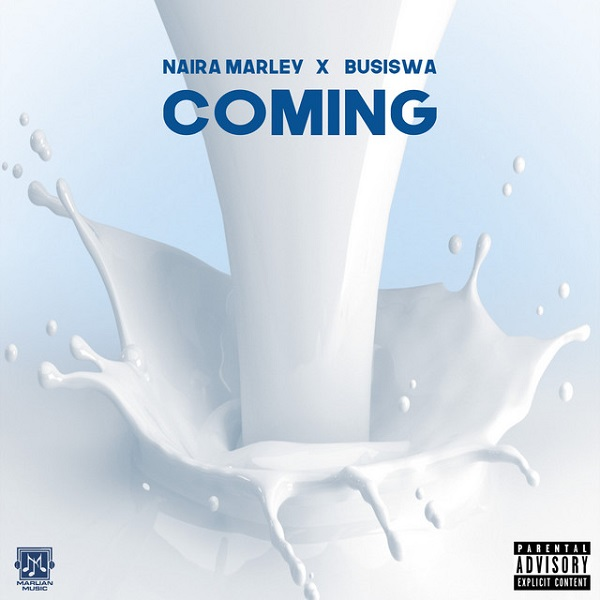 Naira Marley – Coming ft. Busiswa