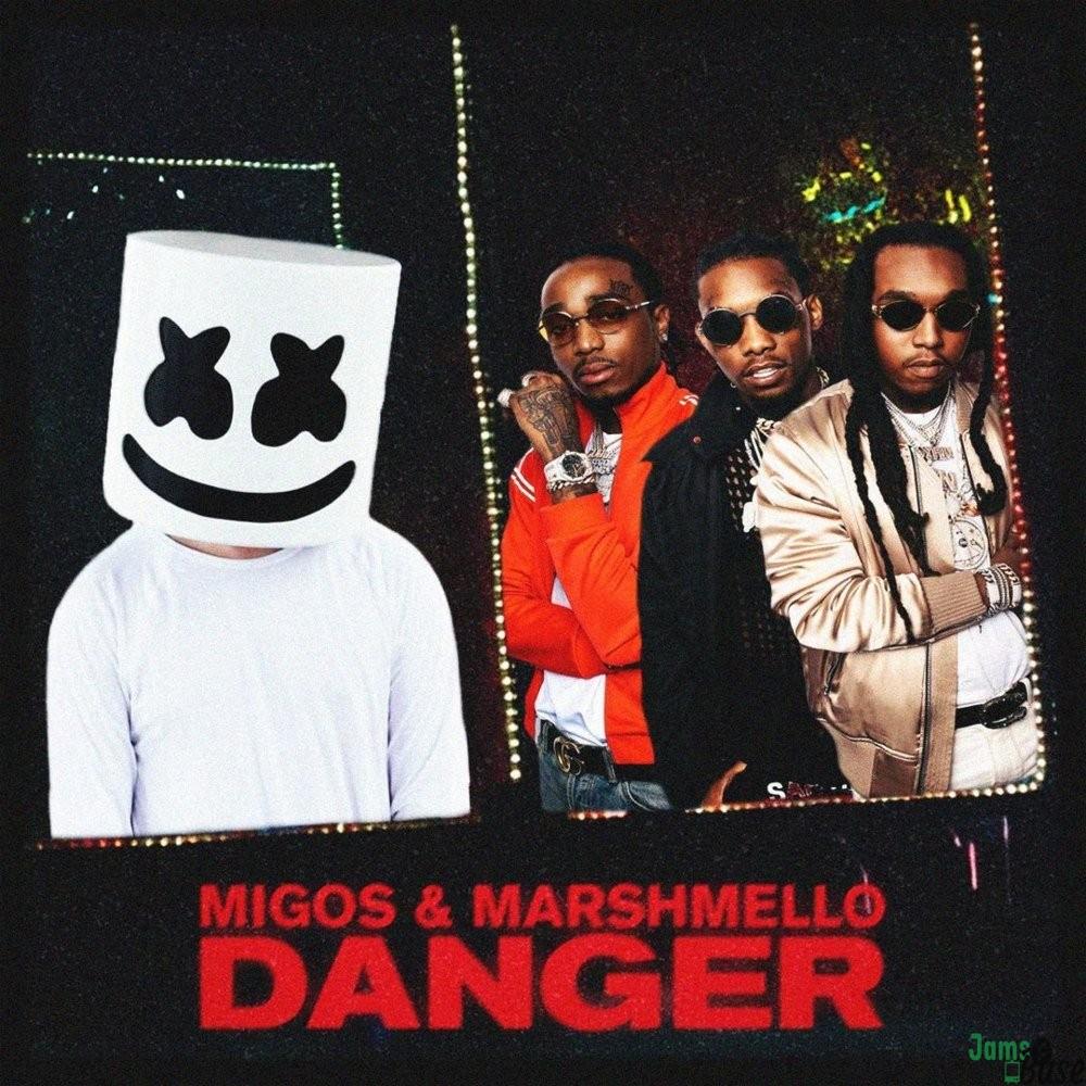 Migos Ft. Marshmello – Danger
