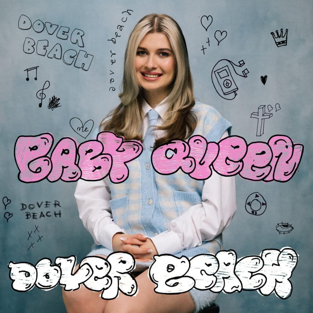 Baby Queen – Dover Beach