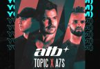 ATB, Topic, A7S – Your Love (9PM)