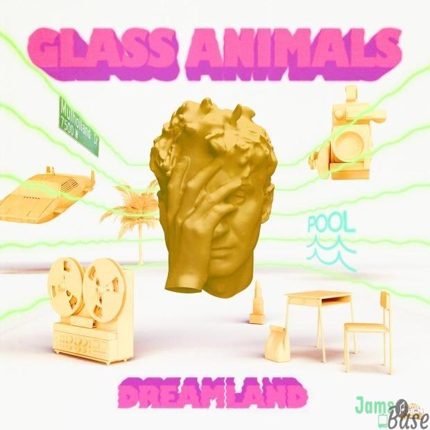 Glass Animals – Dreamland
