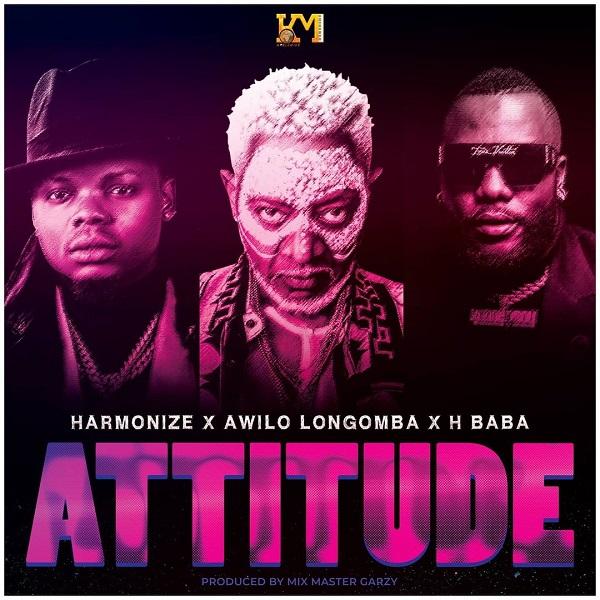 Harmonize – Attitude ft. Awilo Longomba, H Baba
