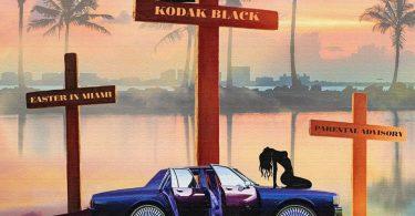 Kodak Black – Easter in Miami