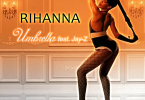 Rihanna – Umbrella ft. Jay Z