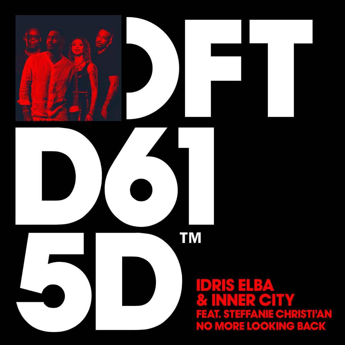 Idris Elba & Inner City Ft. Steffanie Christi'an – No More Looking Back