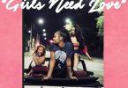 Summer Walker & Drake – Girls Need Love (Remix)