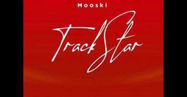Mooski – Track Star