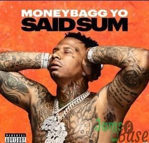 Moneybagg Yo Said Sum Mp3 Download