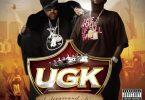 UGK Ft. OutKast – Int'l Players Anthem (I Choose You)