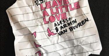 Alesso & Armin van Buuren – Leave A Little Love