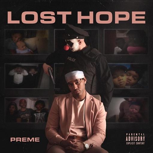 Preme – Lost Hope
