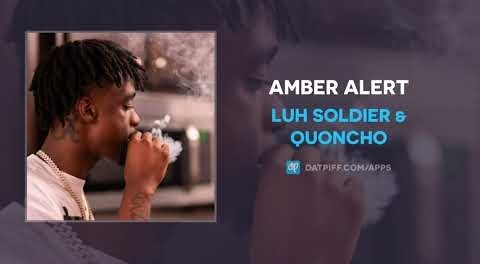 Luh Soldier & Quoncho – Amber Alert