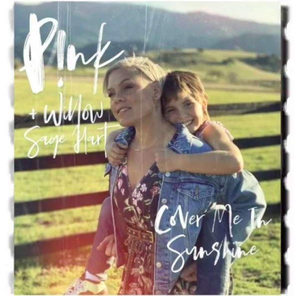 P!nk & Willow Sage Hart – Cover Me In Sunshine