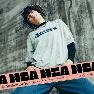 Nea – Sucker for You