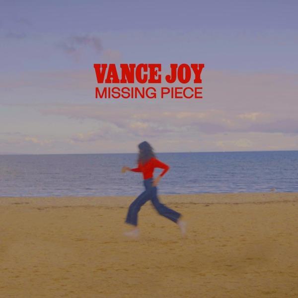 Vance Joy – Missing Piece