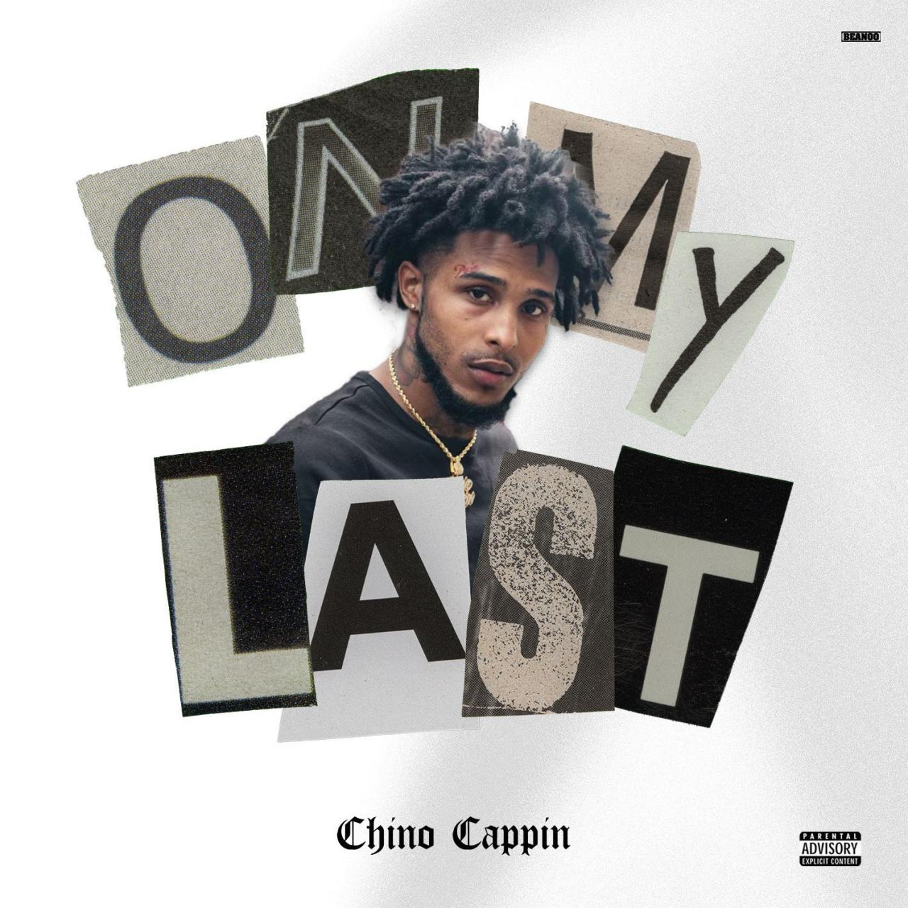 Chino Cappin – On My Last