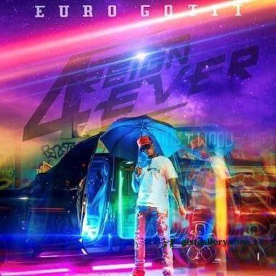 Euro Gotit – On God Ft. DaBaby & Str8 Cash Flowz