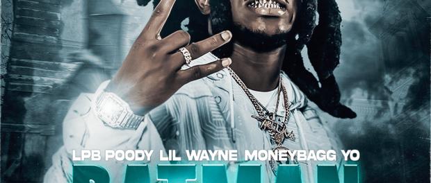 LPB Poody Ft. Lil Wayne, Moneybagg Yo – Batman (Remix)