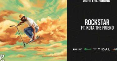 Abhi The Nomad – Rockstar Ft. Kota the Friend