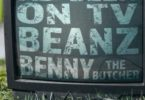 Download Beanz As Seen On TV ft Benny The Butcher MP3 Download
