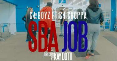 G4 Boyz Ft. G4 Choppa – SBA Jobs
