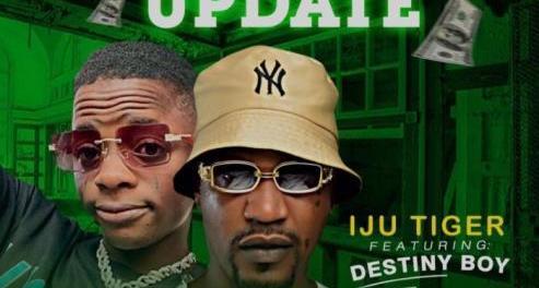 Download Iju Tiger Ft Destiny Boy Omo Ope Update MP3 Download