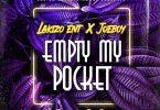 Lakizo Entertainment, Joeboy – Empty My Pocket