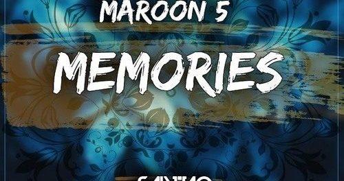 Maroon 5 – Memories (remix) Ft. Nipsey Hussle & Yg