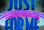 SAINt JHN Ft. SZA – Just For Me