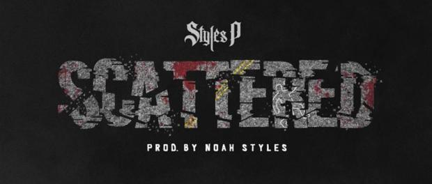 Styles P – Scattered
