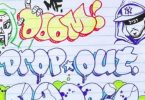 Your Old Droog Ft. MF DOOM – Dropout Boogie
