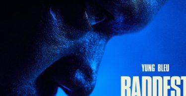 Yung Bleu Ft. Chris Brown & 2 Chainz – Baddest