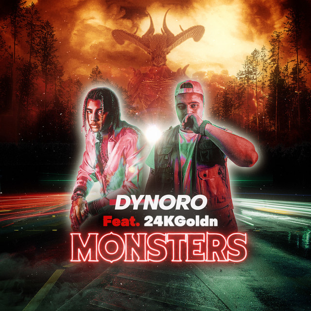 Dynoro Ft. 24kGoldn - Monsters