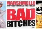 Marshmello & Nitti Gritti – Bad Bitches Ft. Megan Thee Stallion