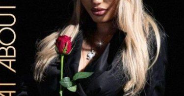 Roxy Rosa & Kodak Black – What About You