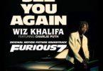 Wiz Khalifa Ft. Charlie Puth – See You Again