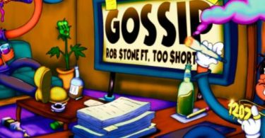 Download Rob $tone Ft Too Short Gossip MP3 Download