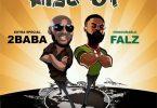 2Baba – Rise Up ft. Falz Mp3