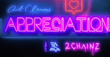 Download Ant Clemons Ft 2 Chainz & Ty Dolla $ign Appreciation MP3 Download