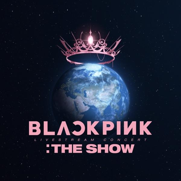 ALBUM: Blackpink – Blackpink 2021 'The Show' Live