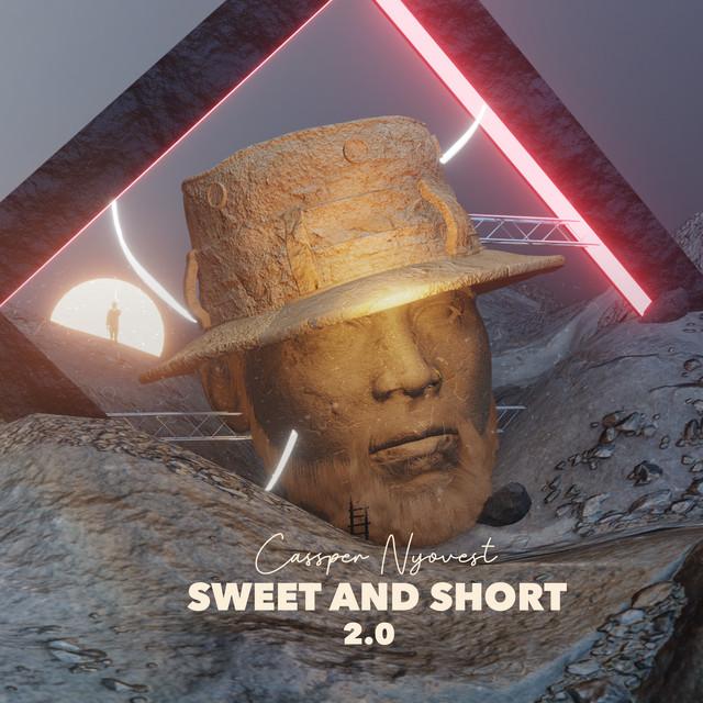 ALBUM: Cassper Nyovest – Sweet and Short 2.0