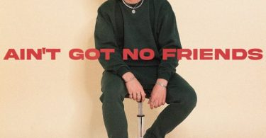 Conor Maynard – Ain't Got No Friends