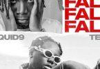 Download Liquid9 Fall ft Teni MP3 Download