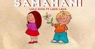 Download Lulu Diva Ft Lava Lava Samahani MP3 Download