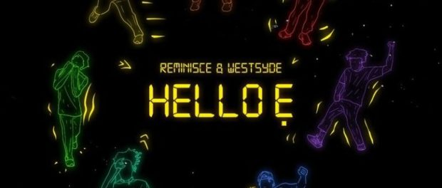 Download Reminisce Hello E ft Westsyde MP3 Download