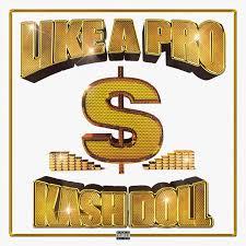 Download Kash Doll & Juicy J Like a Pro MP3 Download