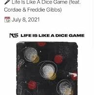 Download Nas Life Is Like A Dice Game ft Cordae & Freddie Gibbs MP3 Download