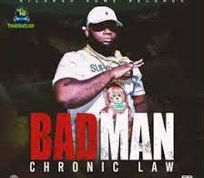 Chronic Law Badman Ft Ricardo Gowe MP3 Download