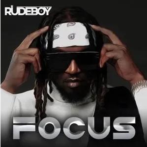 Rudeboy – Focus Mp3